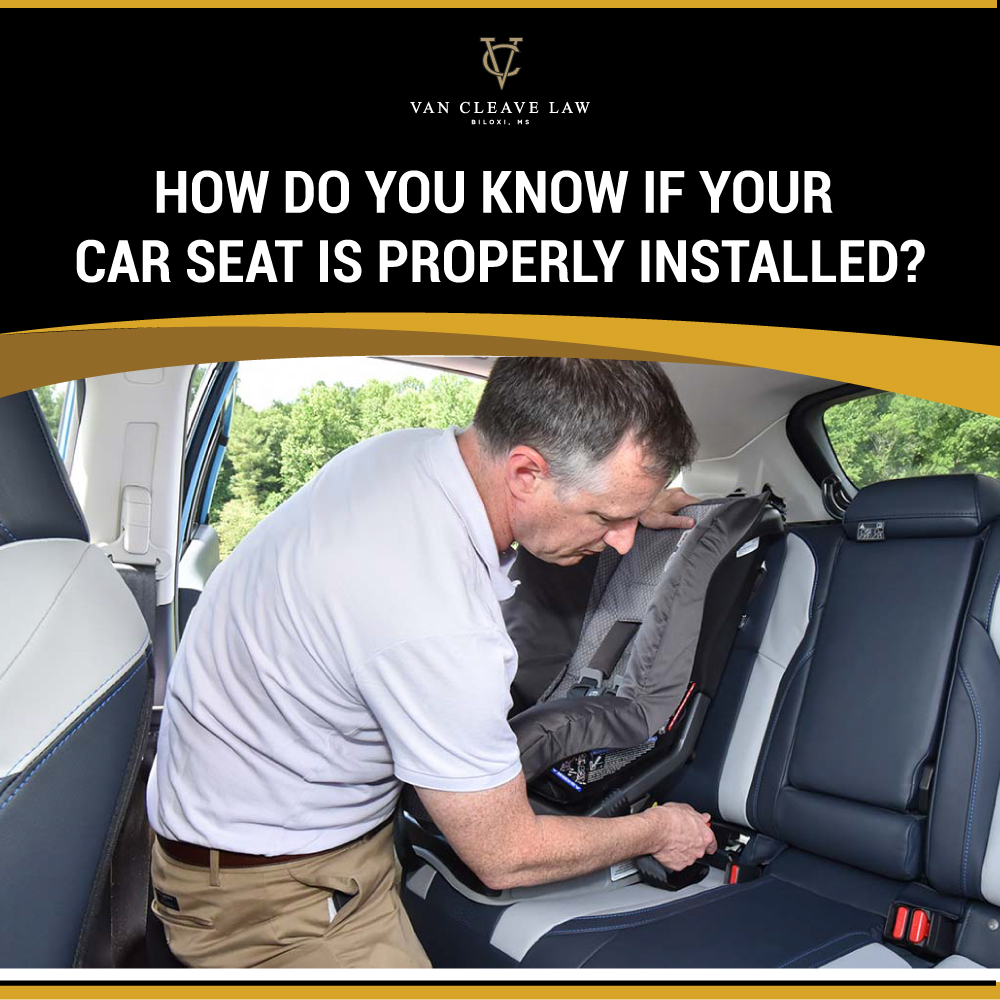 How Do You Know if Your Car Seat Is Properly Installed?