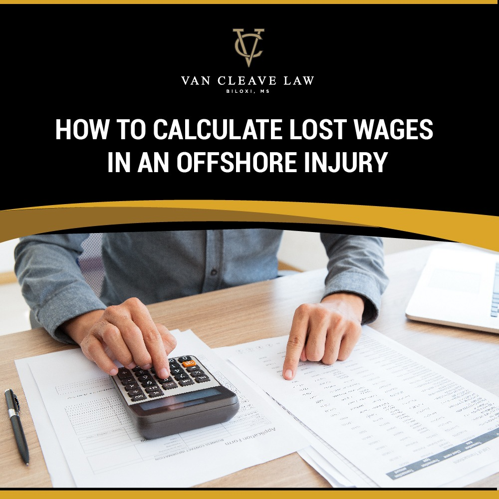 How to Calculate Lost Wages in an Offshore Injury