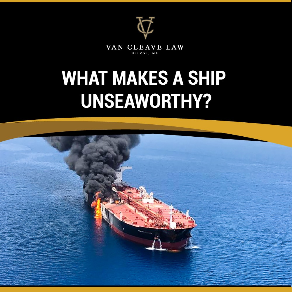 What Makes a Ship Unseaworthy